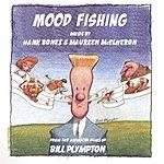 Maureen McElheron Mood Fishing