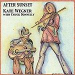 Kate Wegner After Sunset