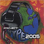 The Hype Project Hype: 2005