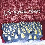 US Funk Team You Can't Destroy What We Came To Save