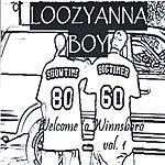 Loozyanna Boy Welcome To Winnsboro Vol.1