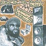 Ujmul'El: The Boombox Delight Dramatical Basement Sound Outburst