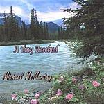 Michael McMurtry A Tiny Rosebud