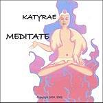 Katyrae Meditate