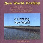 Ray McAdaragh New World Destiny
