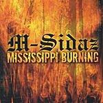 M-Sidaz Mississippi Burning