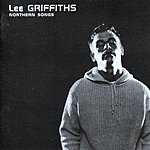 Lee Griffiths Northern Songs