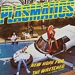 Plasmatics New Hope For The Wretched (Expanded)