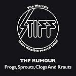 The Rumour Frogs, Sprouts, Clogs And Krauts