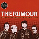 The Rumour Not So Much A Rumour, More A Way Of Life