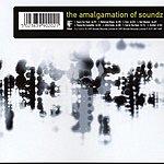 The Amalgamation Of Soundz Tha Amalgamation Of Soundz