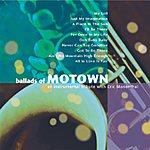 Eric Marienthal Ballads Of Motown