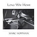 Marc Hoffman Long Way Home
