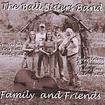 The Ball Sisters Band Family & Friends