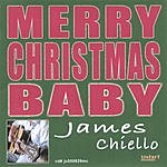 James Chiello Merry Christmas Baby
