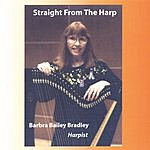Barbra Bailey Bradley Straight From The Harp