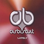 Airbiscuit Lately (The Mixes)(Maxi-Single)