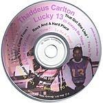 Thaddeus Carlton Lucky 13