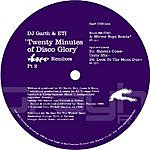 DJ Garth 20 Minutes Of Disco Glory (Wicked Remixes Pt. 2) (Single)