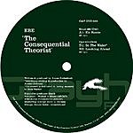 E.B.E. The Consequential Theorist (Maxi-Single)