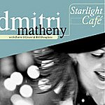 Dmitri Matheny Starlight Café