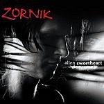 Zornik Alien Sweetheart