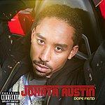 Johnta Austin Dope Fiend (Album Mix)