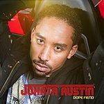 Johnta Austin Dope Fiend (Radio Edit)