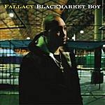 Fallacy Blackmarket Boy