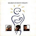 Danny Wilson The Best Of Danny Wilson