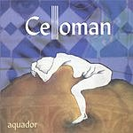Celloman Aquador