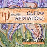 Soul Food Guitar Meditations Vol.2