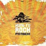 Mistakens Kung Fu Rock