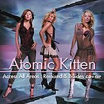 Atomic Kitten Access All Areas: Remixed & B-Sides