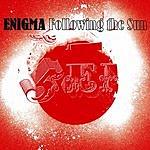 Enigma Following The Sun