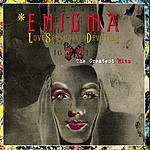 Enigma Love Sensuality Devotion: The Greatest Hits