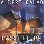 Albert Calvo Pass It On