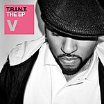 V T.R.I.N.T. The EP
