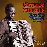 Clifton Chenier Bon Ton Roulet!