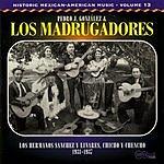 Los Madrugadores Los Hermanos Sanchez Y Linares, Chicho Y Chencho: 1931-1937