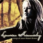 Lauren Kennedy Songs Of Jason Robert Brown