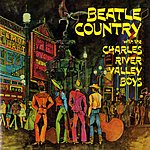 The Charles River Valley Boys Beatle Country