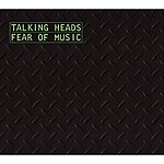 Talking Heads Fear Of Music (Remastered/Bonus Tracks)
