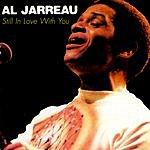 Al Jarreau Still In Love With You