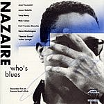 Nazaire Who's Blues