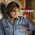 Jack Ingram Live: Wherever You Are