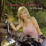 Tammy Malone He'll Be Back