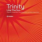 Trinity Like The Sun (4 Track Single)