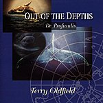 Terry Oldfield Out Of The Depths