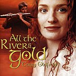 Terry Oldfield All The River's Gold